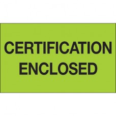 """3"""" x 5"""" - """"Certification Enclosed"""" (Fluorescent Green) Labels"""