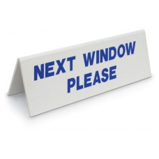 "COUNTER SIGN, 3 x 10 WINDOW TENTS ""NEXT WINDOW PLEASE"" N1006280"